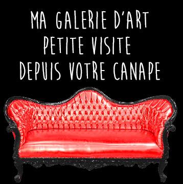 Visitez ma Galerie d'Art depuis votre canapé