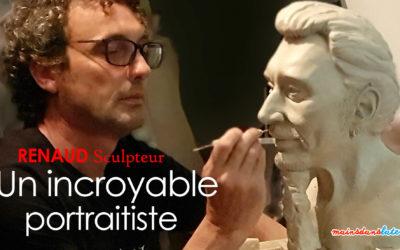 Renaud Sculpteur, un incroyable portraitiste